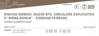 """Corso di alta formazione RISCHIO SISMICO: NUOVE NTC, CIRCOLARE ESPLICATIVA E """"SISMA BONUS"""""""