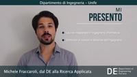Michele Fraccaroli, dal DE alla ricerca applicata